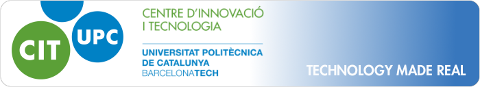 CENTRE D'INNOVACIÓ I TECNOLOGIA UPC - TECHNOLOGY MADE REAL